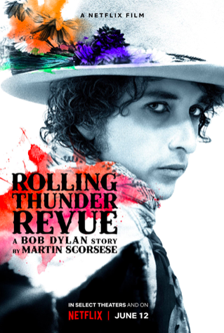 The Rolling Thunder Revue: A Bob Dylan story by Martin Scorsese(2019)