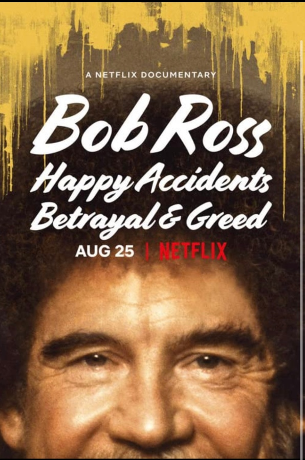 Bob Ross: Happy accidents, betrayal, and greed(2021)