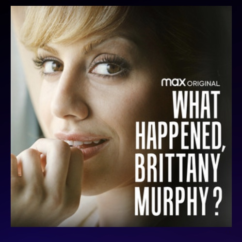 What happened, Brittany Murphy?(2021)